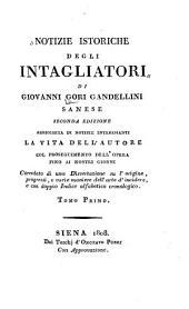 Notizie Istoriche Degli Intagliatori Di Giovanni Gori Gambellini ...