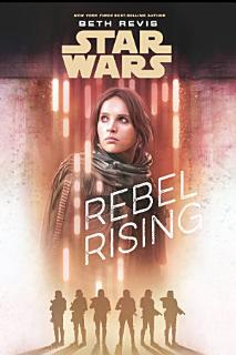 Star Wars  Rebel Rising Book