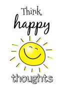 Think Happy Thoughts  Motivational Homework Book Notepad Notebook Composition and Journal Gratitude Diary
