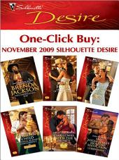 One-Click Buy: November 2009 Silhouette Desire: Westmoreland's Way\In the Arms of the Rancher\The Maverick's Virgin Mistress\Wedding at King's Convenience\Christmas with the Prince\His High-Stakes Holiday Seduction