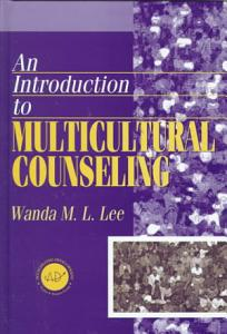 An Introduction to Multicultural Counseling Book