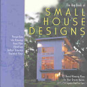 The Big Book of Small House Designs PDF