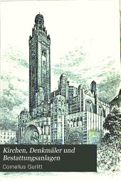 Kirchen, Denkmäler und Bestattungsanlagen: Band 8,Teil 4,Ausgabe 1