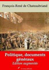 Politique, documents généraux: Nouvelle édition augmentée
