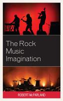 The Rock Music Imagination PDF