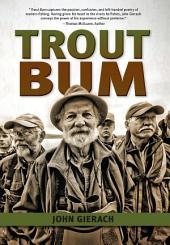 Trout Bum: Edition 20