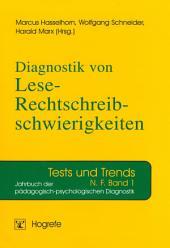 Diagnostik von Lese-Rechtschreibschwierigkeiten: Jahrbuch der pädagogisch-psychologischen Diagnostik