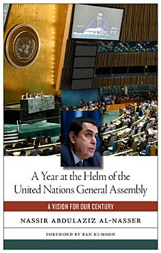 A Year at the Helm of the United Nations General Assembly PDF