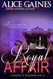 Royal Affair: A Princes of Danislova Novella