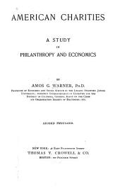 American Charities; a Study in Philanthropy and Economics