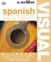 Spanish-English Visual Dictionary, DK Publishing, 2005: Spanish-English Dictionary