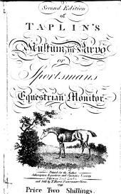 Taplin's Multum in parvo. Or Sportsmans equestrian monitor