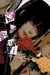 Kakegurui - Compulsive Gambler -: Volume 3