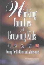Working Families and Growing Kids