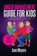 Anger Management Guide for Kids
