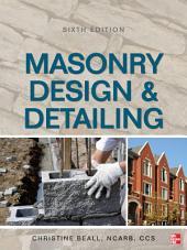 Masonry Design and Detailing Sixth Edition: Edition 6
