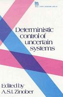 Deterministic Control of Uncertain Systems PDF