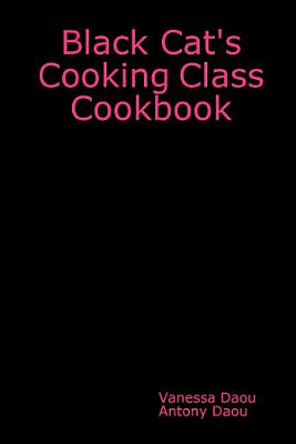 Black Cat s Cooking Class Cookbook