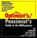 The Optimist s pessimist s Guide to the Millennium PDF
