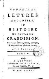 Nouvelles lettres angloises, ou Histoire du chevalier Grandisson, 5: Volume5