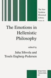 The Emotions in Hellenistic Philosophy