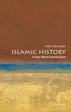 Islamic History  A Very Short Introduction PDF