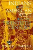 Indians and the American West in the Twentieth Century PDF