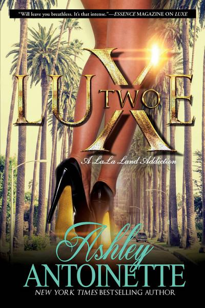 Download Luxe Two  A LaLa Land Addiction Book