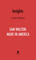 Insights on Sam Walton s Made in America by Instaread PDF