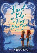 Hazel Bly And The Deep Blue Sea Book PDF