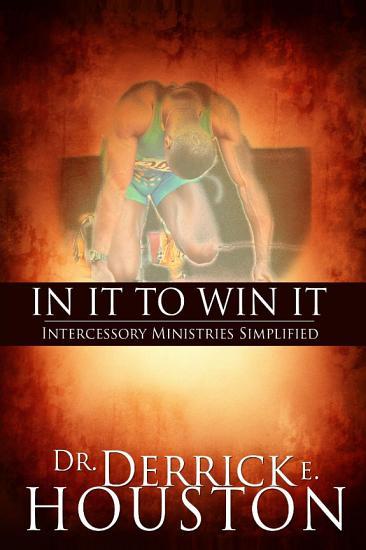 In It To Win It  Intercessory Ministries Simplified PDF