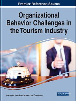 Organizational Behavior Challenges in the Tourism Industry PDF