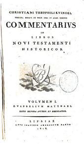 Commentarius in libros Novi Testamenti historicos: Volume 1