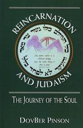 Reincarnation and Judaism: The Journey of the Soul