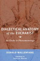 Dialectical Anatomy of the Eucharist PDF
