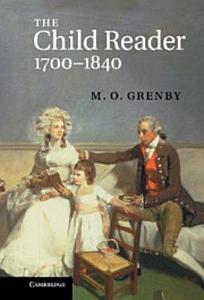 The Child Reader  1700 1840 PDF