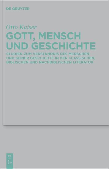 Gott  Mensch und Geschichte PDF