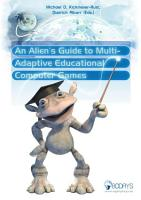 An Alien   s Guide to Multi Adaptive Educational Computer Games PDF
