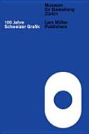 100 Jahre Schweizer Grafik PDF