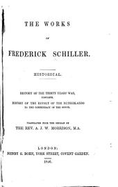The Works of Frederick Schiller: Volume 1