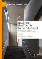 Reclaiming the University for the Public Good PDF