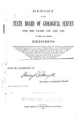 Report of the State Board of Geological Survey for the Years 1891 and 1892: To which are Appended Exhibits Setting Forth the Expenses of the Survey from Its Inception to November 22, 1892, Exclusive of the Cost of Publication. Also the Reports of Dr. Carl Rominger for the Years 1881-2 and 1882-3; of Mr. Charles E. Wright for the Years 1885-8; of Dr. M.E. Wadsworth for the Years 1889, 1890, 1891, 1892, Made to the State Board of Geological Survey for the Years Named: Also a Provisional Report by Dr. M.E. Wadsworth, State Geologist, Upon the Geology of the Iron, Gold and Copper Districts of Michigan ...