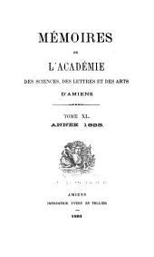 Mémoires de l'Académie des sciences, des lettres et des arts d'Amiens: Volumes40à41