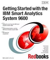 Getting Started with the IBM Smart Analytics System 9600