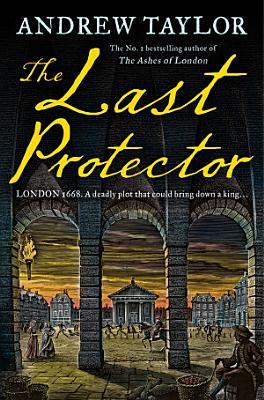 The Last Protector  James Marwood   Cat Lovett  Book 4