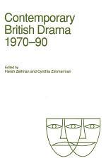 Contemporary British Drama, 1970–90