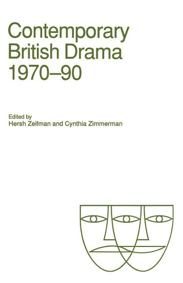 Contemporary British Drama  1970   90 PDF