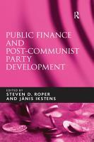 Public Finance and Post Communist Party Development PDF