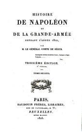 Histoire de Napoléon et de la grande armée pendant l'année 1812: Volume2