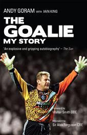 The Goalie: My Story